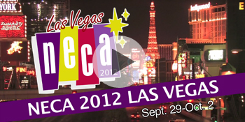 NECA 2012 Conference and Tradeshow - Las Vegas - September 29 - October 2